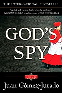 God's Spy by Juan Gomez-Jurado
