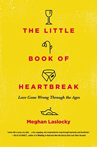 Book The Little Book of Heartbreak by Meghan Laslocky