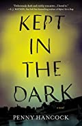 Kept in the Dark by Penny Hancock