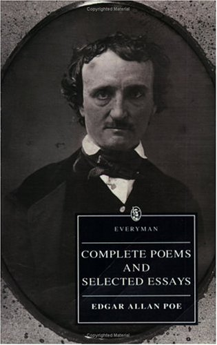Complete Poems & Selected Essays (Everyman), Poe, Edgar Allen