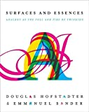 Front cover of Surfaces and Essences: Analogy as the Fuel and Fire of Thinking
