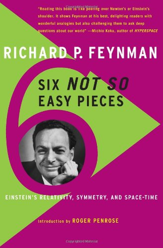 Six Not-So-Easy Pieces, by Feynman, R.