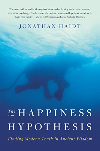 88. The Happiness Hypothesis: Finding Modern Truth in Ancient Wisdom – Jonathan Haidt; Jonathan Haidt