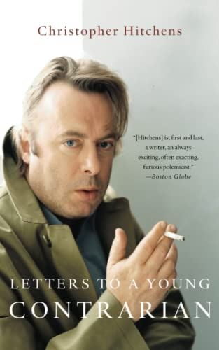 Letters to a Young Contrarian, by Hitchens, C.