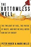 REVIEW: The Bottomless Well by Peter W. Huber & Mark P. Mills