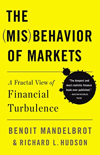 The (Mis) Behavior of Markets: A Fractal View of Risk, Ruin And Reward