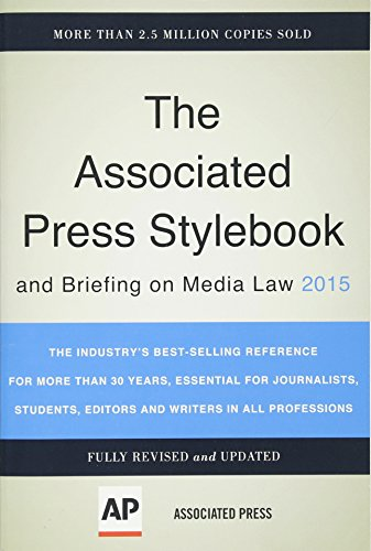 Associated Press Stylebook 2015 and Briefing on Media Law - The Associated Press