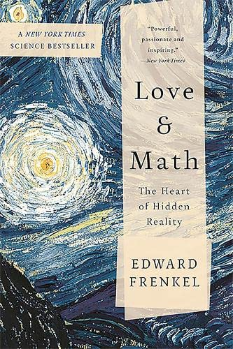 Love and Math : The Heart of Hidden Reality