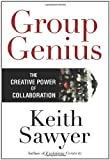 Buy Group Genius: The Creative Power of Collaboration from Amazon