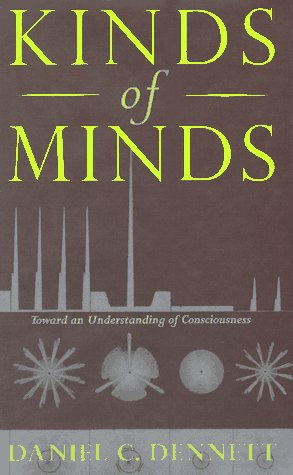 Kinds Of Minds: Toward An Understanding Of Consciousness (Science Masters Series), Dennett, Daniel C.