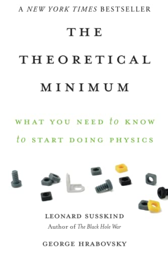 857. The Theoretical Minimum: What You Need to Know to Start Doing Physics