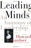 Buy Leading Minds: An Anatomy Of Leadership from Amazon