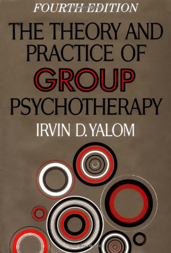 The Theory and Practice of Group Psychotherapy, Yalom, Irvin D.