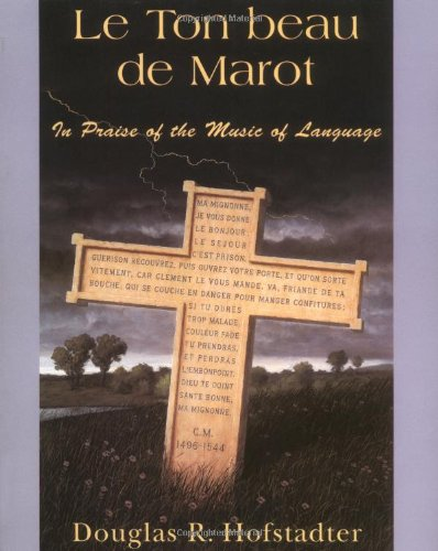 694. Le Ton Beau De Marot: In Praise Of The Music Of Language