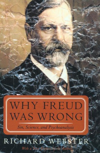 Why Freud Was Wrong, by Webster, Richard