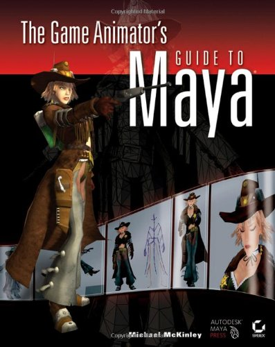 Book Cover: The Game Animator%27s Guide to Maya