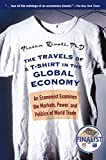Book Cover: The Travels Of A T-shirt In The Global Economy: An Economist Examines The Markets, Power, And Politics Of World Trade by Pietra Rivoli
