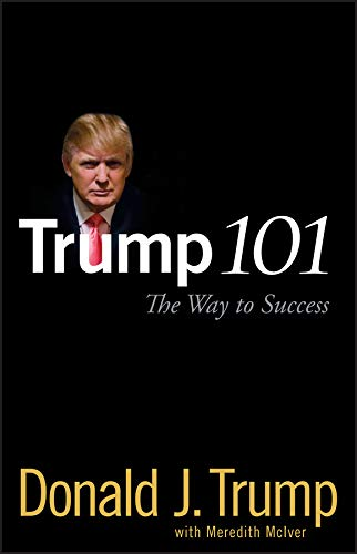 Trump 101: The Way to Success