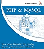 PHP & MySQL: Your visual blueprint