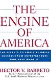 Buy The Engine of America: TheSecrets to Small Business Success From Entrepreneurs Who Have Made It! from Amazon