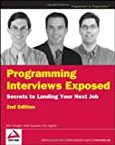 Click to read reviews or buy Programming Interviews Exposed: Secrets to Landing Your Next Job