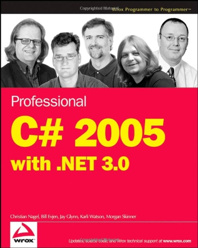 Professional C# 2005 with .NET 3.0 (Wrox Professional Guides)