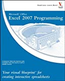 Microsoft Office Excel 2007 Programming: Your visual blueprint for creating interactive spreadsheets (Visual Blueprint)