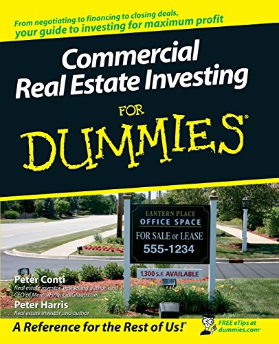 Commercial Real Estate Investing For Dummies - Peter Conti, Peter Harris