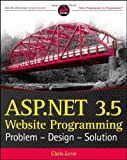 ASP.NET 3.5 website programming: problem, design, solution