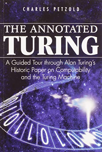 213. The Annotated Turing: A Guided Tour Through Alan Turing