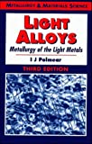 Light Alloys: Metallurgy of the Light Metals - book cover picture