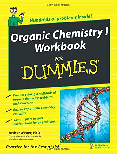 chemistry introductory texts test prep and practice problems organic chemistry i workbook for dummies by arthur winter