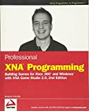 Professional XNA game programming: for XBOX 360 and Windows