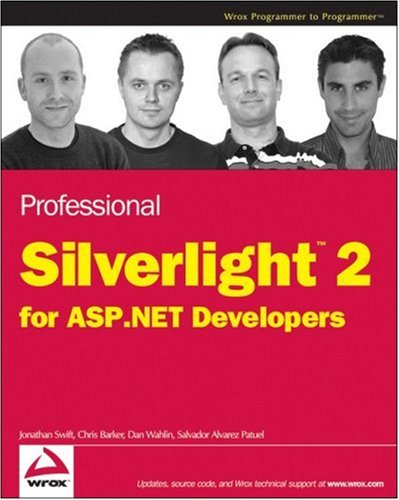 Professional Silverlight 2 for ASP.NET Developers (Wrox Programmer to Programmer)