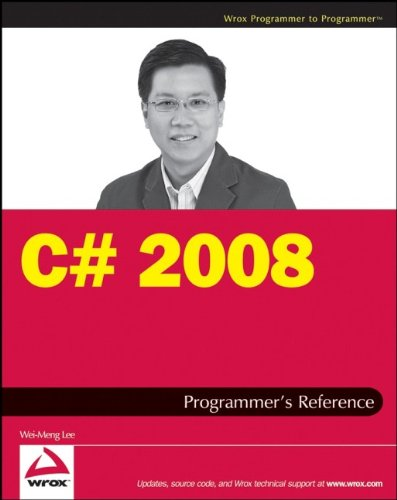 C# 2008 Programmer's Reference (Wrox Programmer to Programmer)