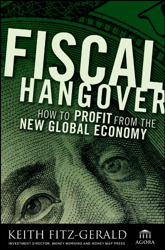 PDF Fiscal Hangover How to Profit From The New Global Economy