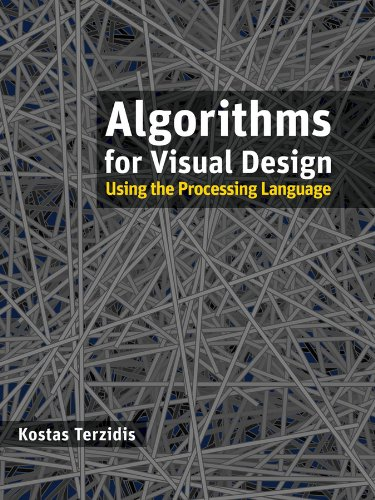 Algorithms for Visual Design Using the Processing Language