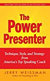 Buy The Power Presenter: Technique, Style, and Strategy from America's Top Speaking Coach from Amazon