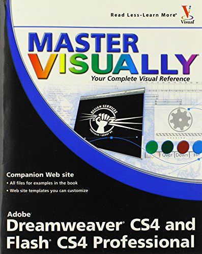 Master VISUALLY Dreamweaver CS4 and Flash CS4 Professional