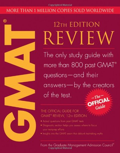 The Official Guide for GMAT Review, 12th Edition (Official Guide for the GMAT Review)