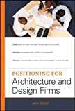 Positioning for architecture and design firms [electronic resource]