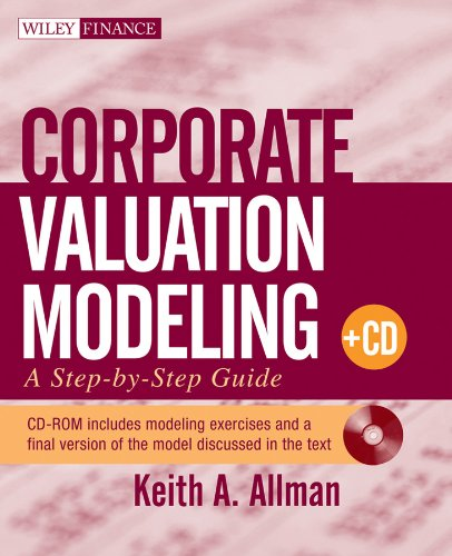 PDF Corporate Valuation Modeling A Step by Step Guide Pap Cdr edition