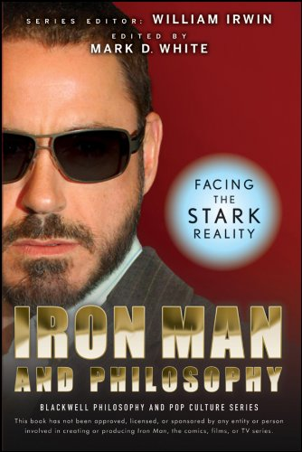 Iron Man And Philosophy: Facing The Stark Reality Cover