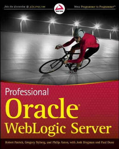 Professional Oracle WebLogic Server (Wrox Programmer to Programmer)