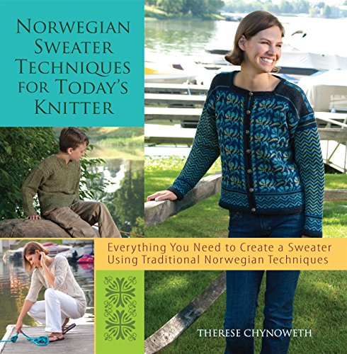Norwegian Sweater Techniques for Today's Knitter