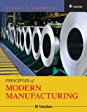 Principles of modern manufacturing | Groover, Mikell P. (1939-....). Auteur