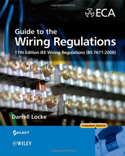 Pdf  Guide To The Wiring Regulations  17th Edition Iee Wiring Regulations  Bs 7671 2008