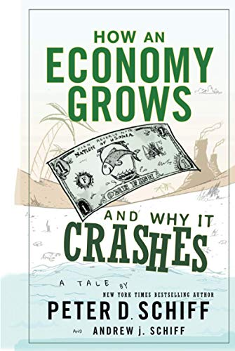 500. How an Economy Grows and Why It Crashes