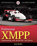 Professional XMPP programming with JavaScript and jQuery
