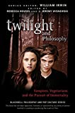 Twilight and philosophy [electronic resource] : vampires, vegetarians, and the pursuit of immortality